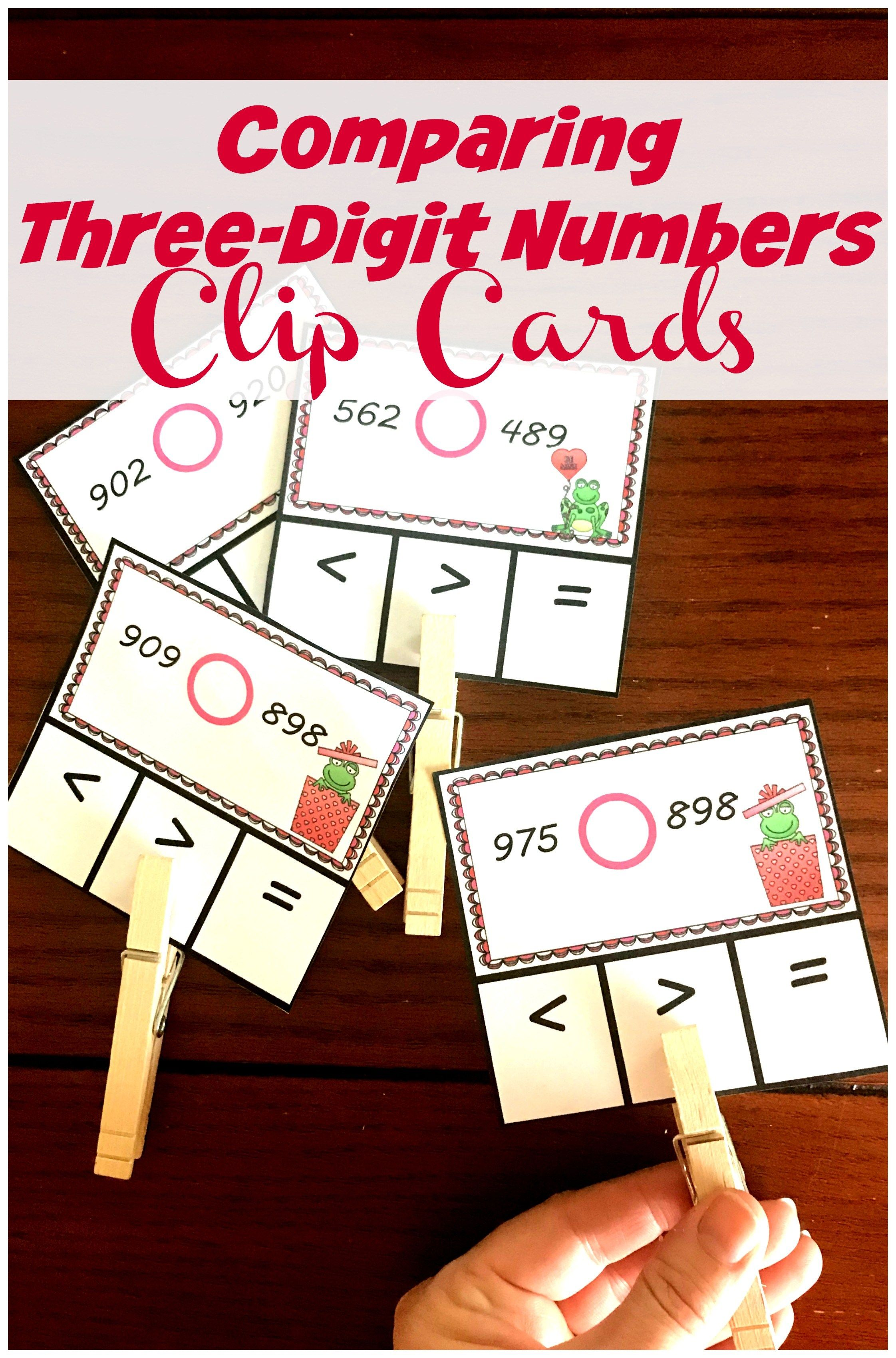 Free Comparing Three Digit Numbers Clip Cards