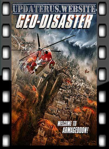 Nonton Film Streaming Geo Disaster (2017) Subtitle ...