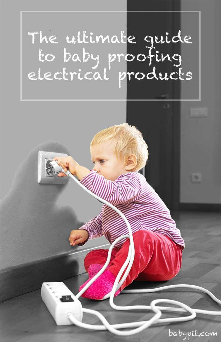 How To Baby Proof Everything Electrical Electrical