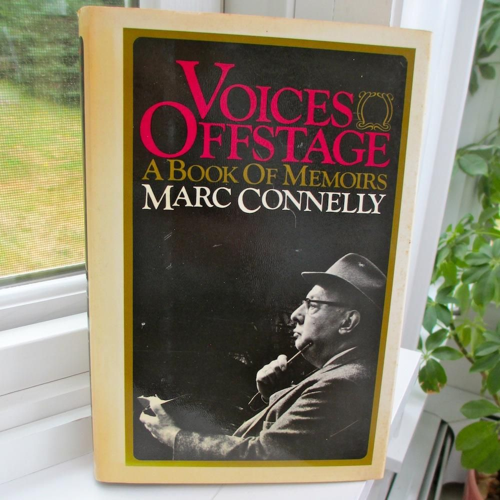 Voices Off Stage Book Of Memoirs, 1968 Marc Connelly