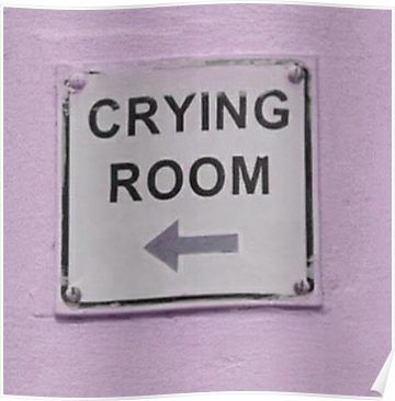 crying room Poster