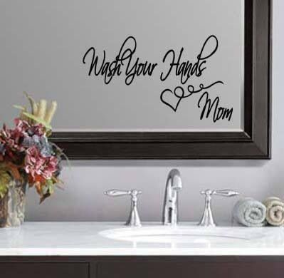 Wash Your Hands Love Mom Bathroom Etched Vinyl Wall Quote Sticker Decal X