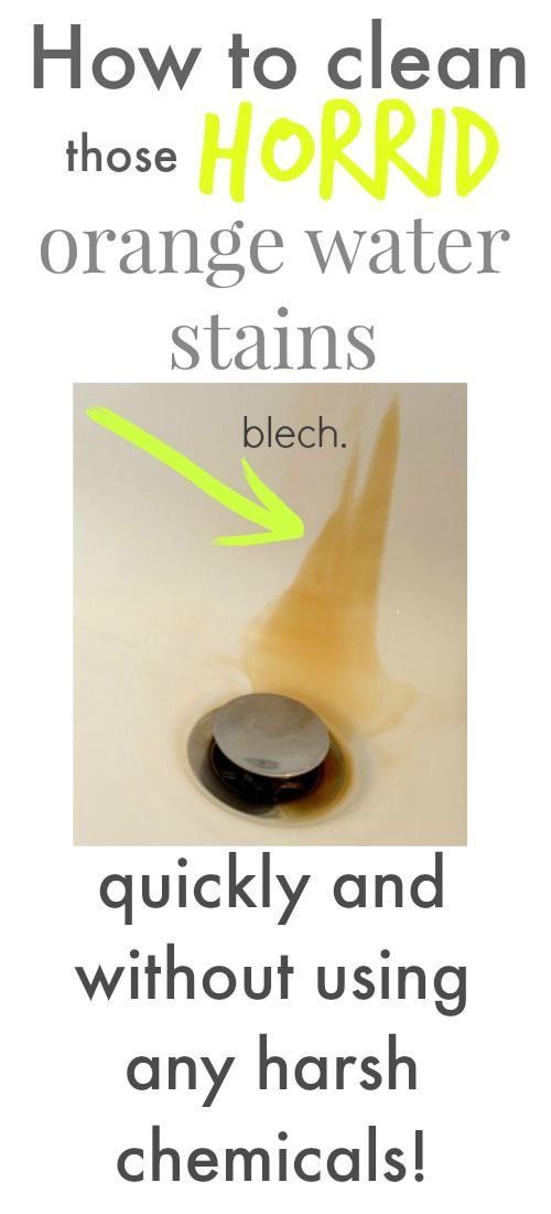 How to clean those weird orange water stains that we get from well ...