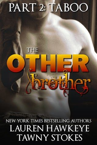 Romance and Fantasy for Cosmopolitan Girls: The Other Brother Part 2: Taboo (The Other Brother...