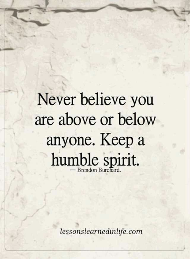 Humble Quotes Alluring Be Humble Quotes I Can Relate To. Pinterest  Wisdom