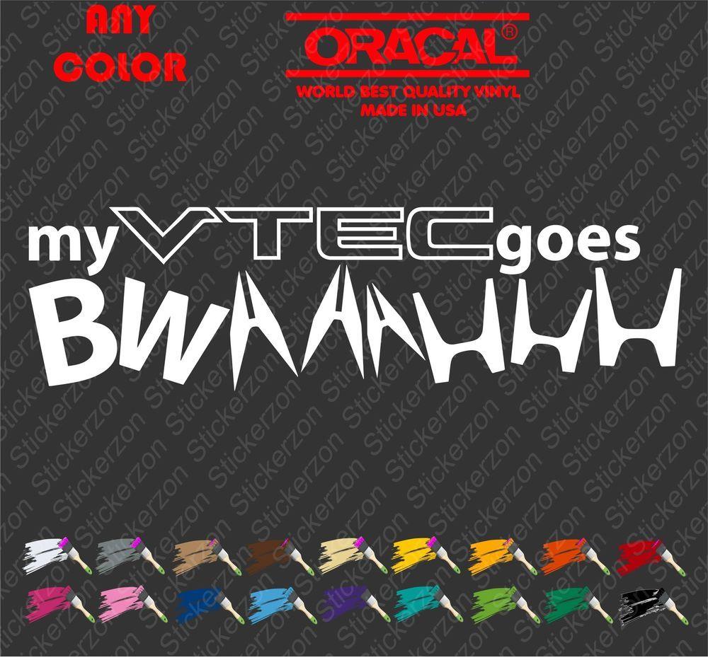 VTEC Goes BWAAAH JDM Vinyl Decal Sticker Funny Tuner FOR Honda Acura