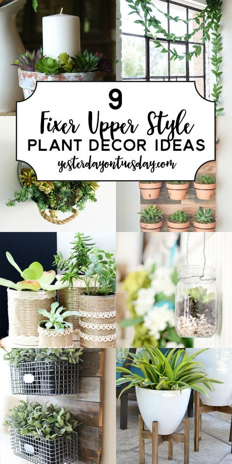 9 Fixer Upper Style Plant Decor Ideas Country