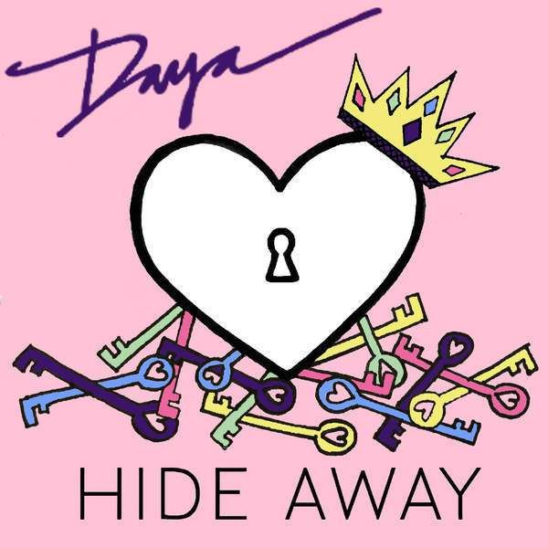 Daya Hide Away Listen To Free Music Music Station Pop Songs