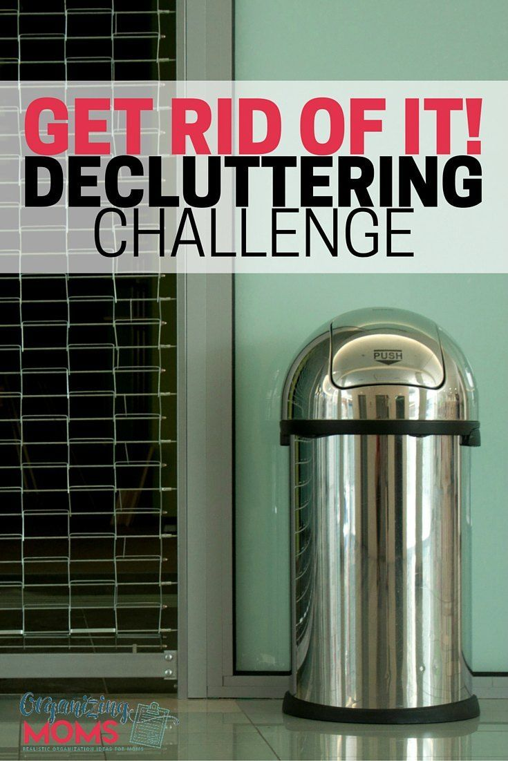 Get rid of it a stepbystep decluttering guide for