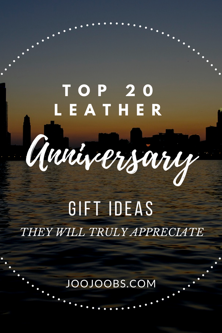Top 20 Leather Anniversary Gift Ideas They Will Truly