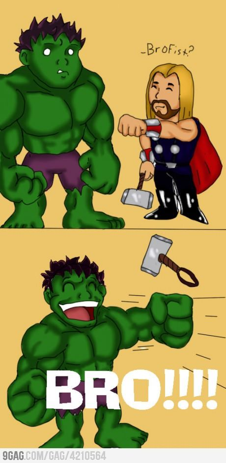 Bro fist!!!!!! Avengers Hulk & Thor