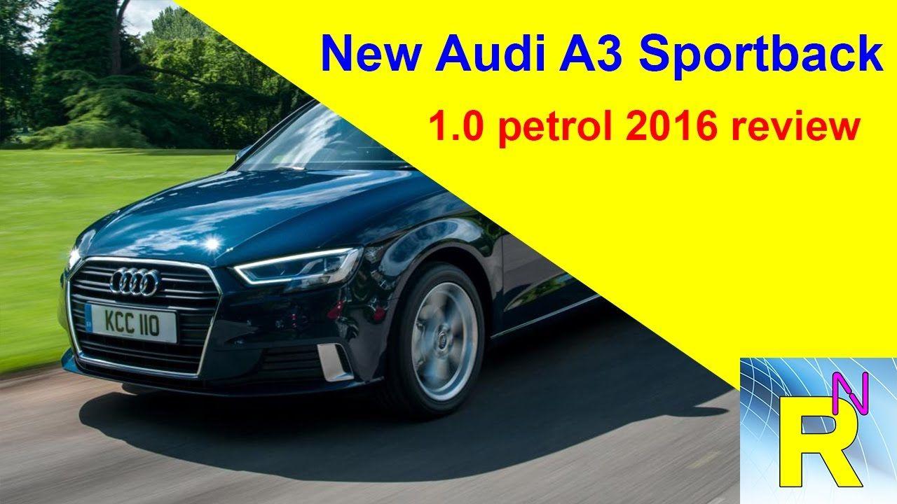 Read Newspaper New Audi A3 Sportback 1.0 Petrol 2016