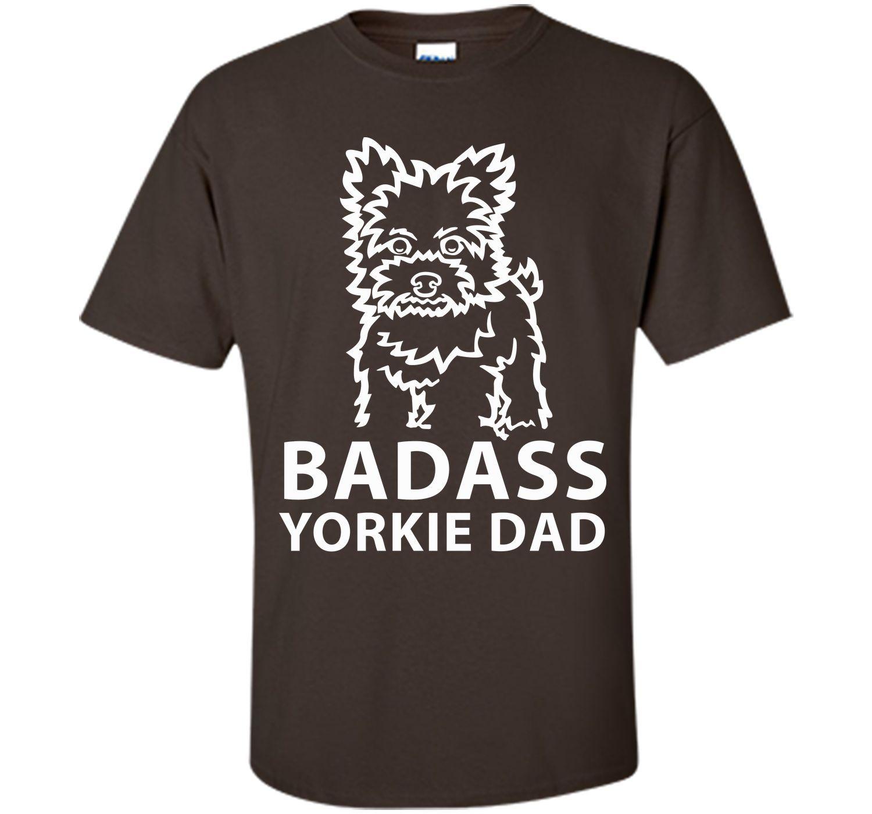 Badass Yorkie Dad T Shirt T-Shirt