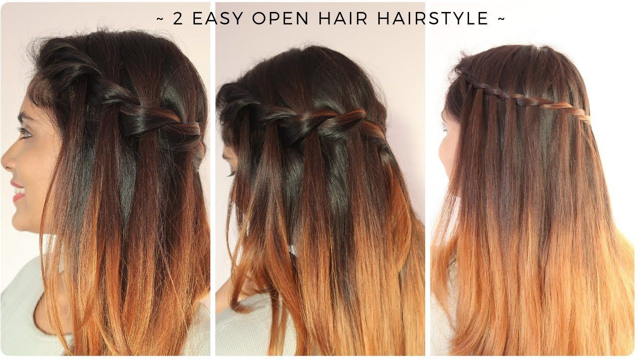 Easy Hairstyles Open Hair Loose In 2020 Easy Hairstyles Hair Styles Loose Hairstyles