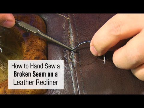 How To Repair A Broken Seam In Leather Upholstery Chairs