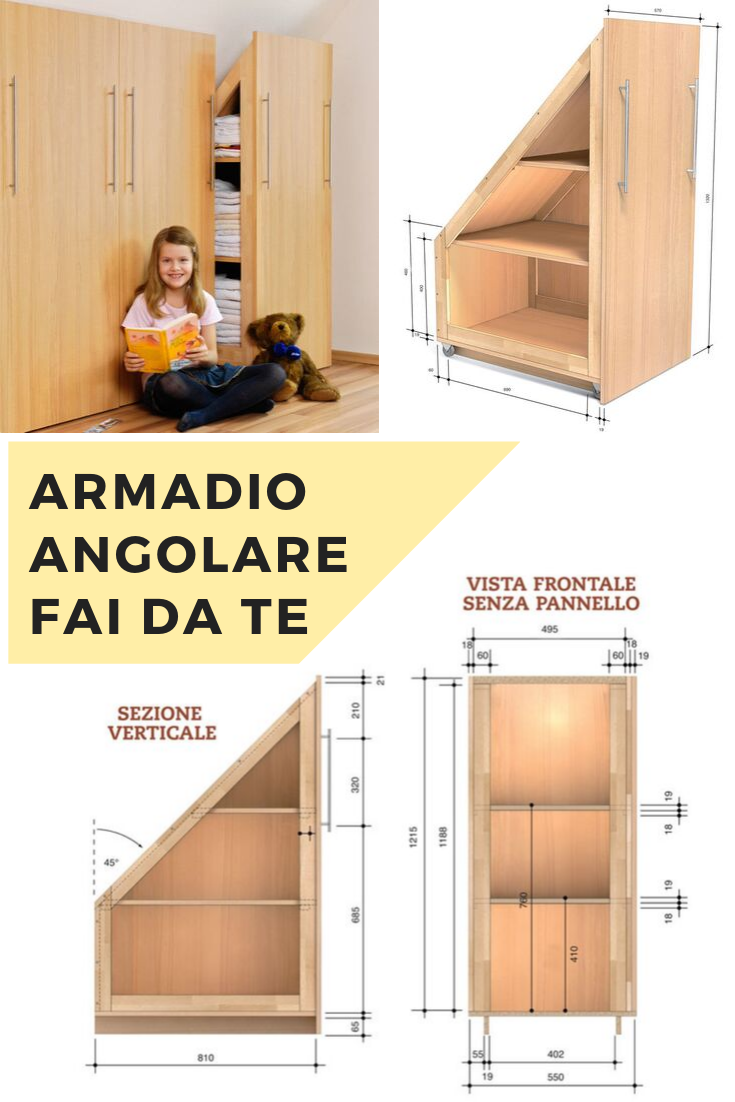 Armadio Ad Angolo Fai Da Te.Come Costruire Un Armadio Angolare Armadio Angolare Armadio Mansarda Mansarde Piccole