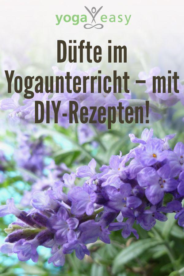 Dufte Im Yogaunterricht Mit Diy Rezepten Aromatherapie