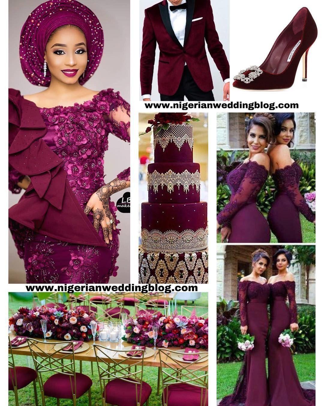 Nigerian Wedding Colours 2019 With Regard To Trending 2020 Wedding Ideas Makeit In 2020 Burgundy Wedding Colors Nigerian Bridesmaid Dresses Bridesmaid Dress Colors