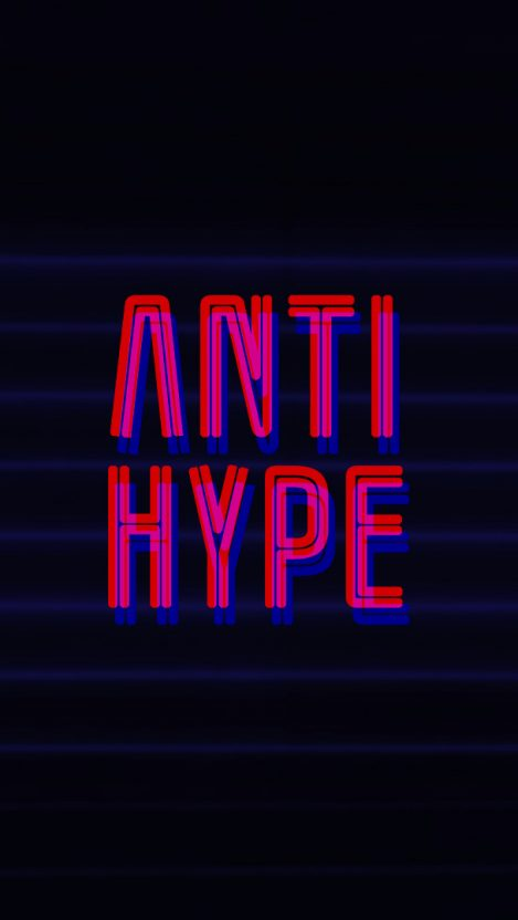 Anti Hype Iphone Wallpaper In 2019 Hypebeast Wallpaper