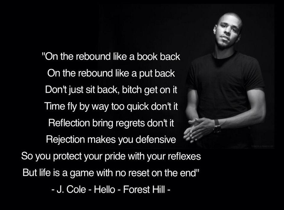 J Cole hello lyrics quote forest hill | Lyrics | Pinterest ...