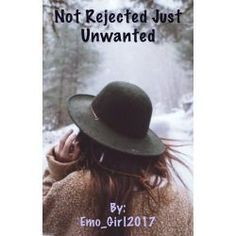 Not Rejected Just Unwanted