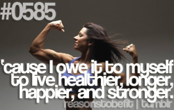 Live healthier, longer, happier, and stronger.