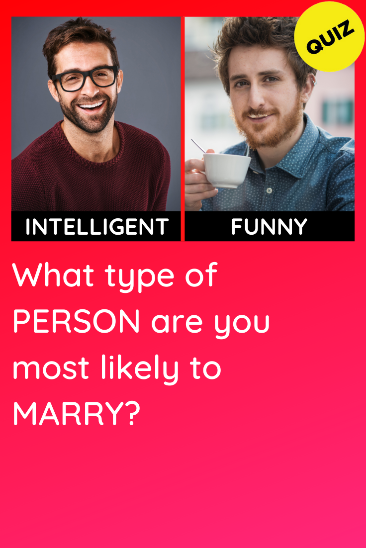Personality Quiz: What type of Person are you most
