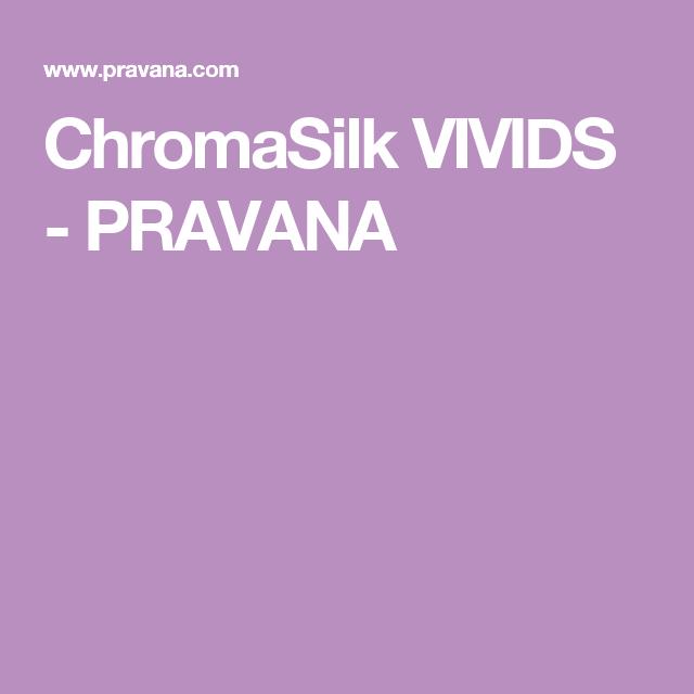 Chromasilk Vivids Pravana Color Charts Pinterest Chromasilk