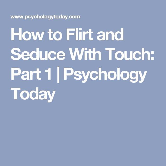 where to touch a man to seduce him