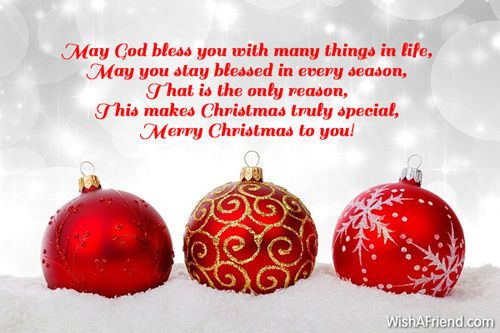 May God bless you with many things in life... merry christmas christmas quote christmas poem christmas greeting christmas friend christmas family and friends