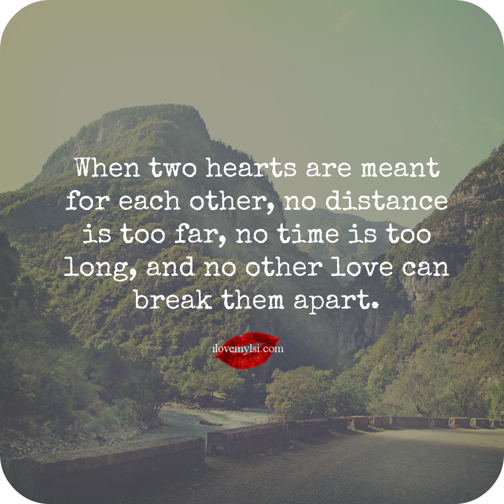 Distance And Time Quotes: When Two Hearts Are Meant For Each Other