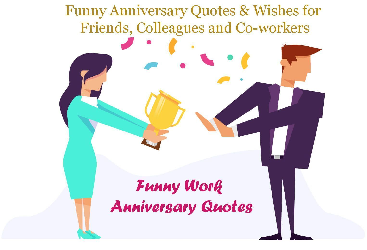 Funny Work Anniversary Quotes Anniversary Funny Quotes Work Anniversary Funny Quotes Quotesan Work Anniversary Quotes Work Anniversary Anniversary Quotes