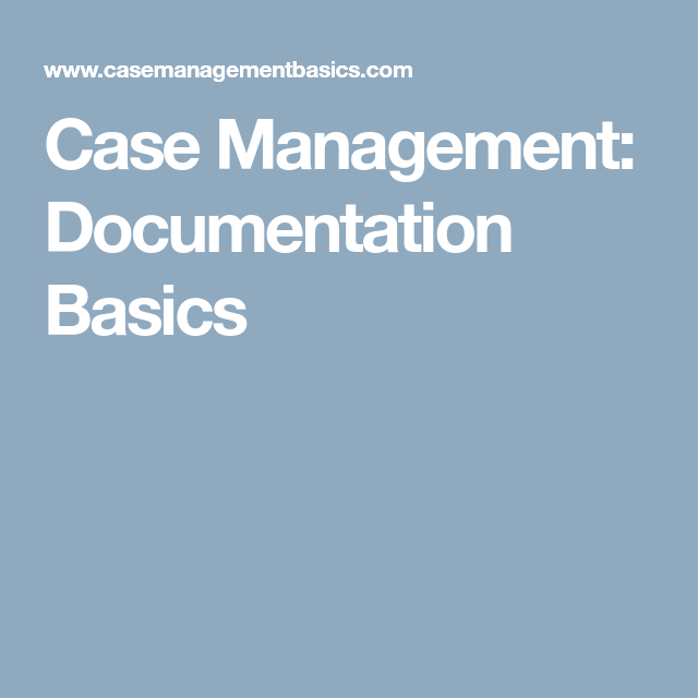 Disability Case Manager Sample Resume Captivating Case Management Documentation Basics  Msw  Pinterest  Management .