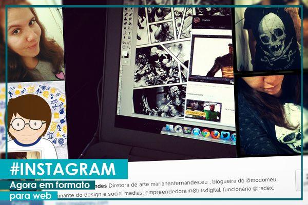 Instagram na #Web! | #ModoMeu