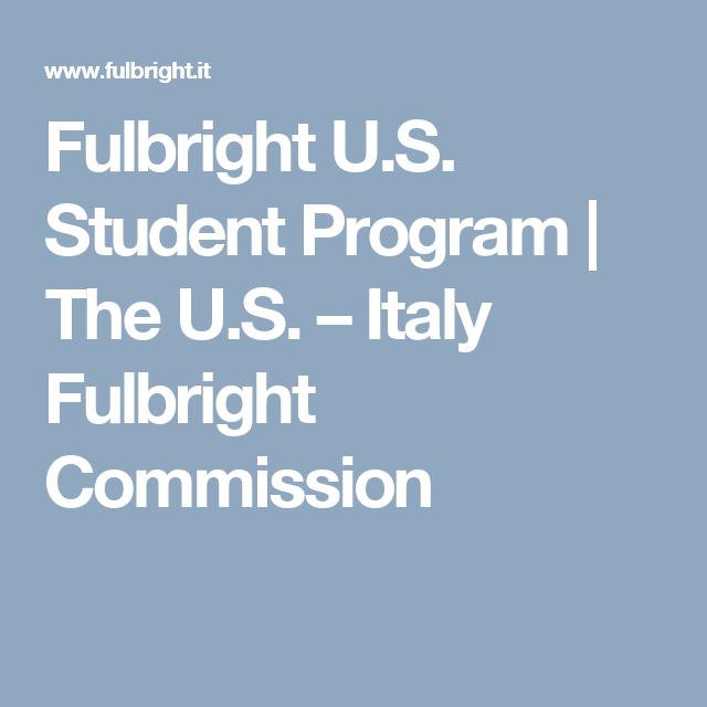 Fulbright U.S. Student Program | The U.S. – Italy Fulbright Commission