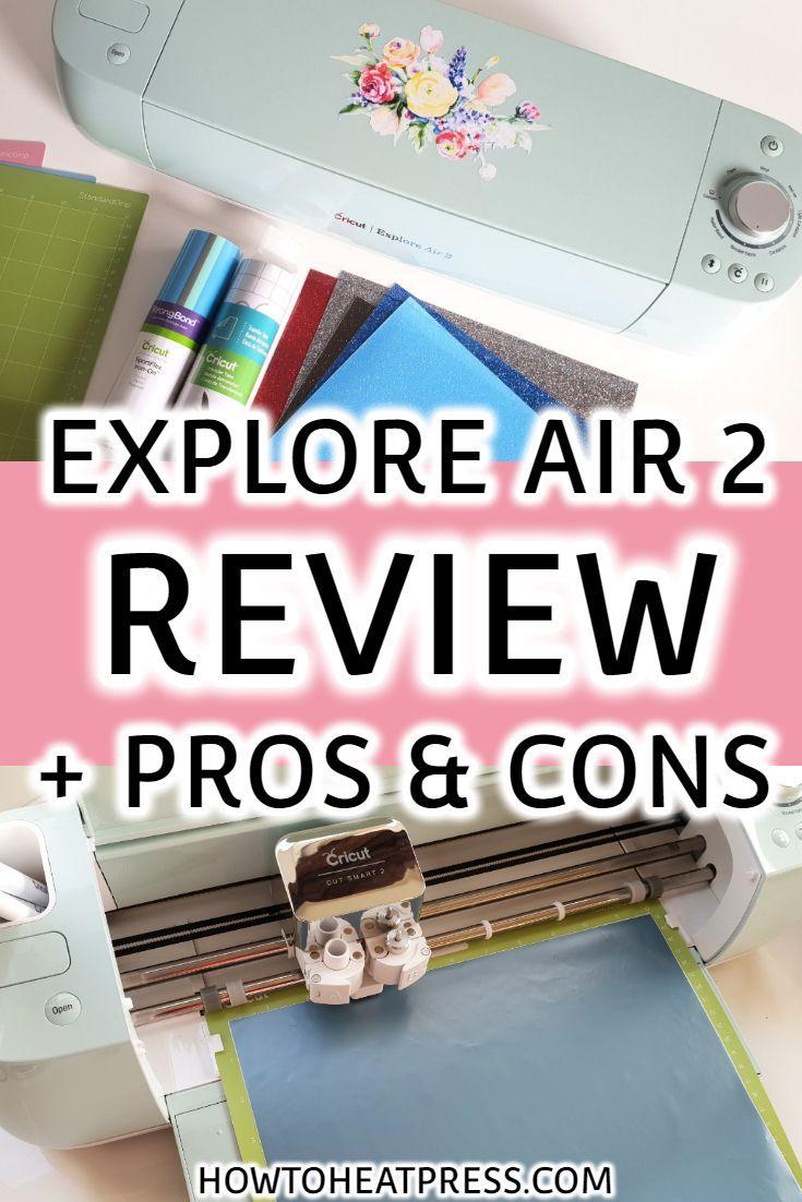 Cricut Explore Air 2 Review: Pros, Cons, & Everything Else! Cricut Explore Air 2 Review: Pros, Cons, & Everything Else!