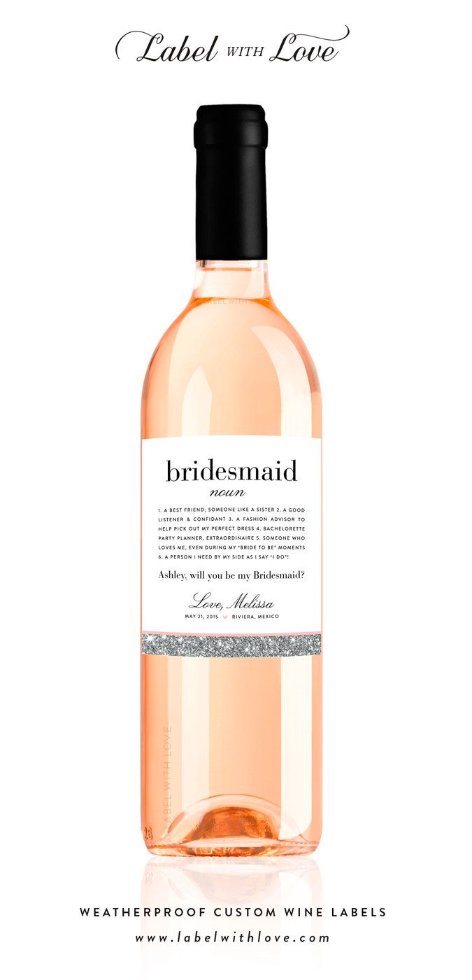 Maid of Honor Ask Bridal Party Customizable Wedding Wine Labels Be My Bridesmaid