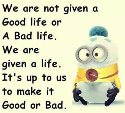 So True Funny Quotes Courage Quotes Minions Quotes