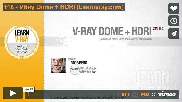 Learnvray com Useful Tips - VRay Dome + HDRI by Ciro Sannino