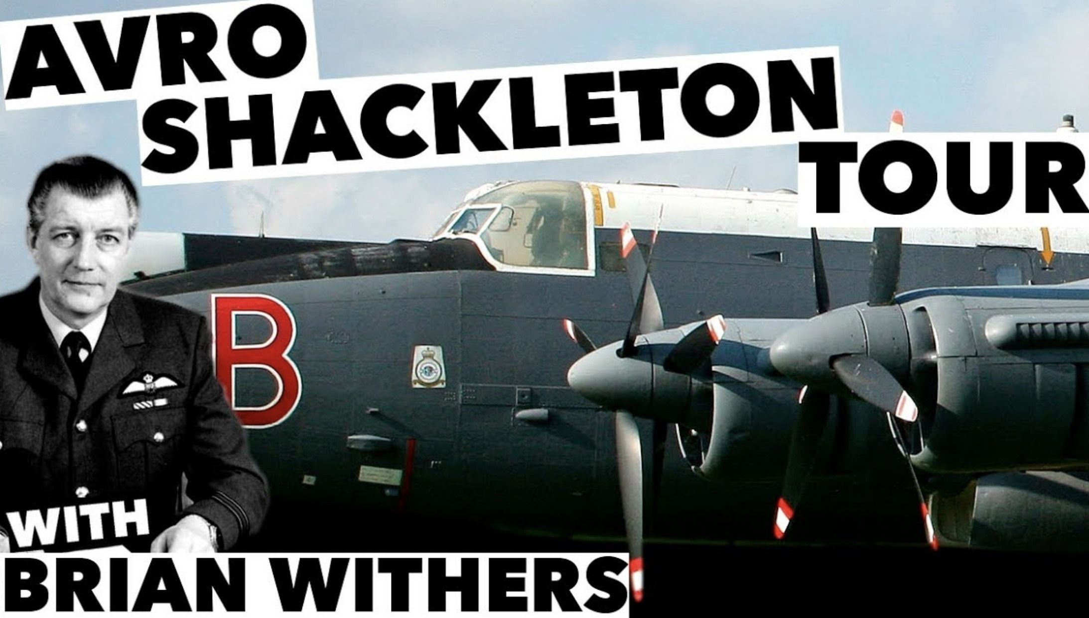 Brian Withers, a former Shackleton pilot, gives us a