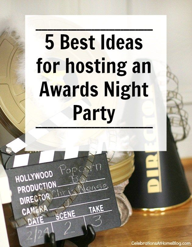 5 Steps To A Fabulous Awards Viewing Party | Movie party ...