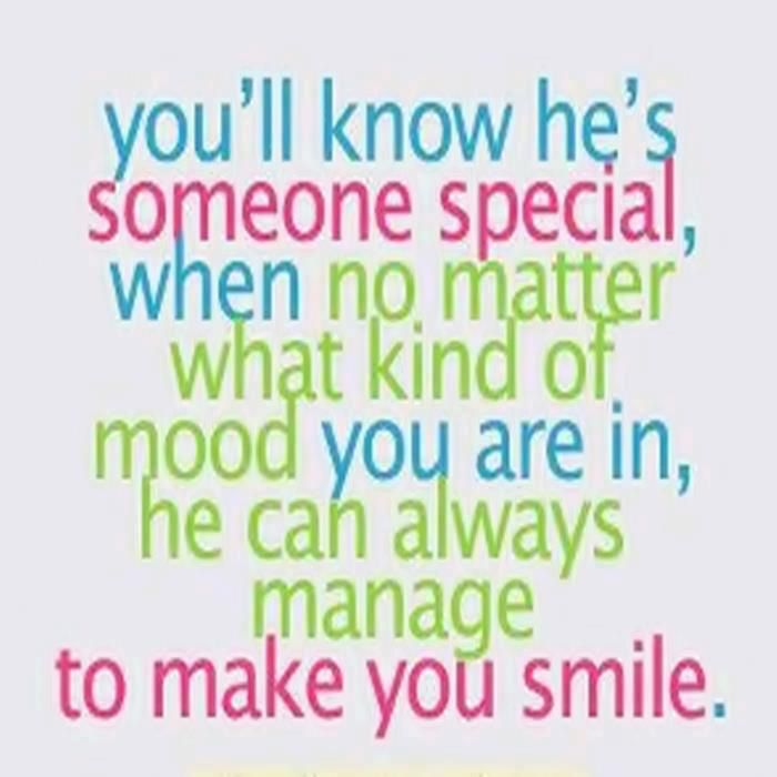 If He Makes You Smile Even When You Dont Want To Then Hes Someone