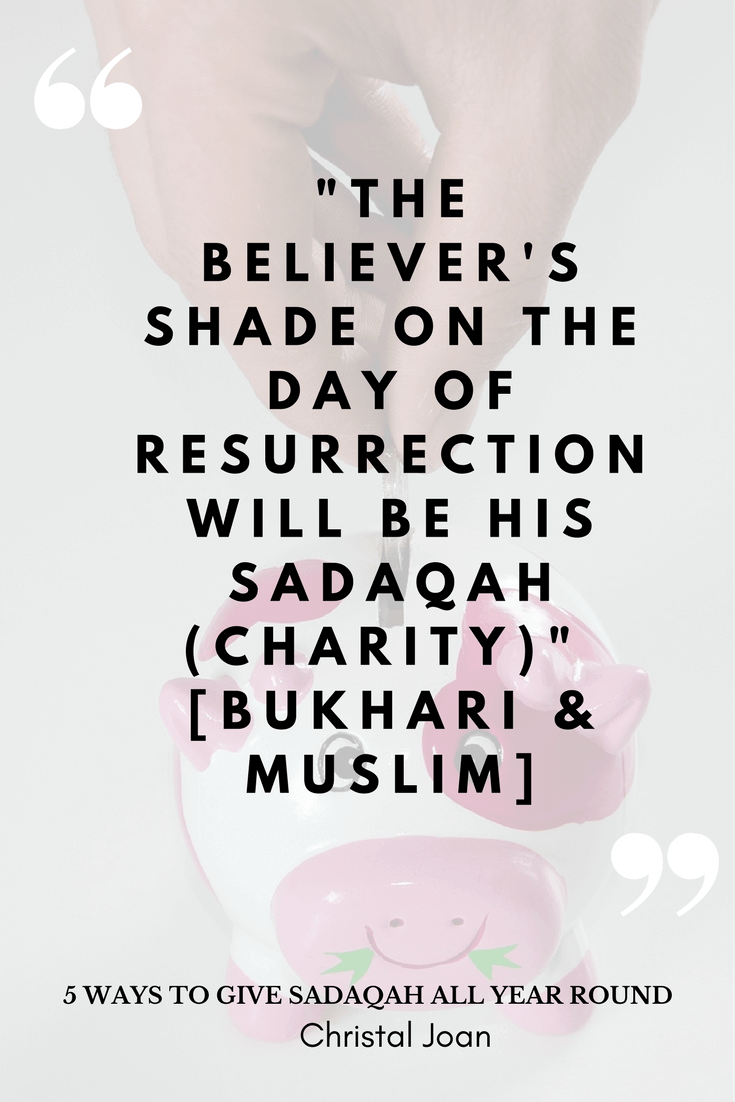 5 ways to give sadaqah all year round kristyandbryce Choice Image