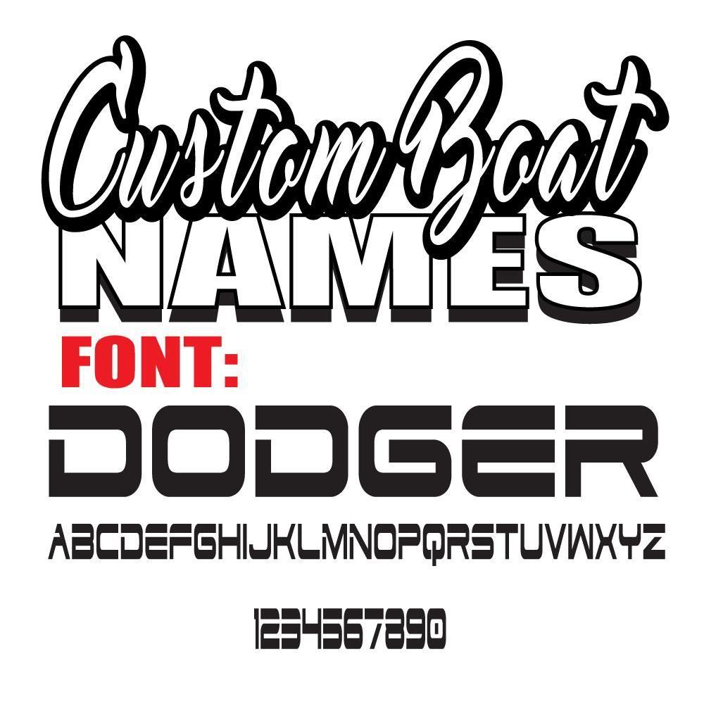 Dodger Custom Boat Names | Boat names, Custom, Names