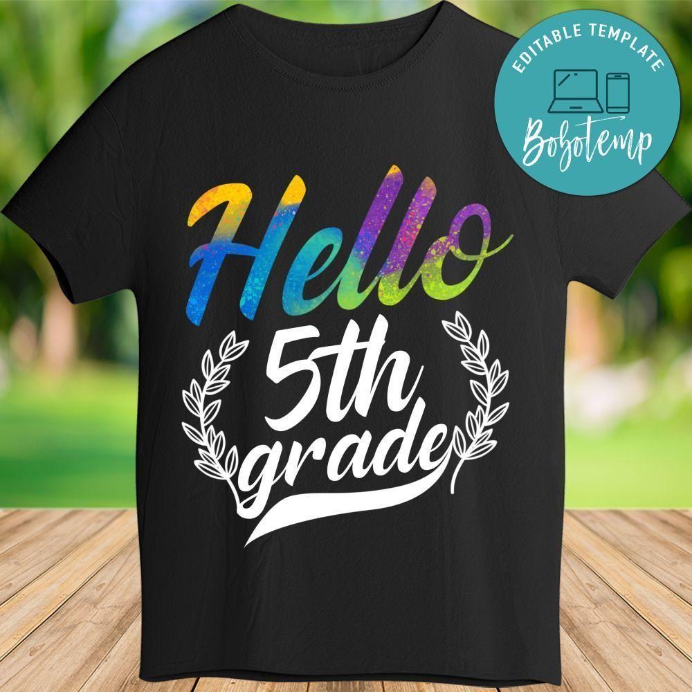 Hello 5th grade TShirt in 2020 T shirt, Colorful shirts