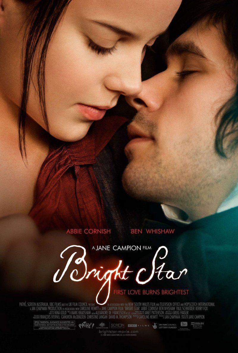 Bright Star -- Academy Award winner Jane Campion (The Piano) directs this touching, timeless tale of the passionate romance between English poet John Keats and his beloved muse. (2009)