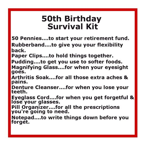 funny list of items in 50th birthday survival kit | Great Gift
