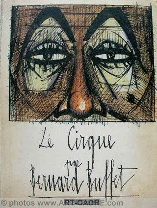 Le Cirque par Bernard Buffet - collection Art et Style N°38 | art ...