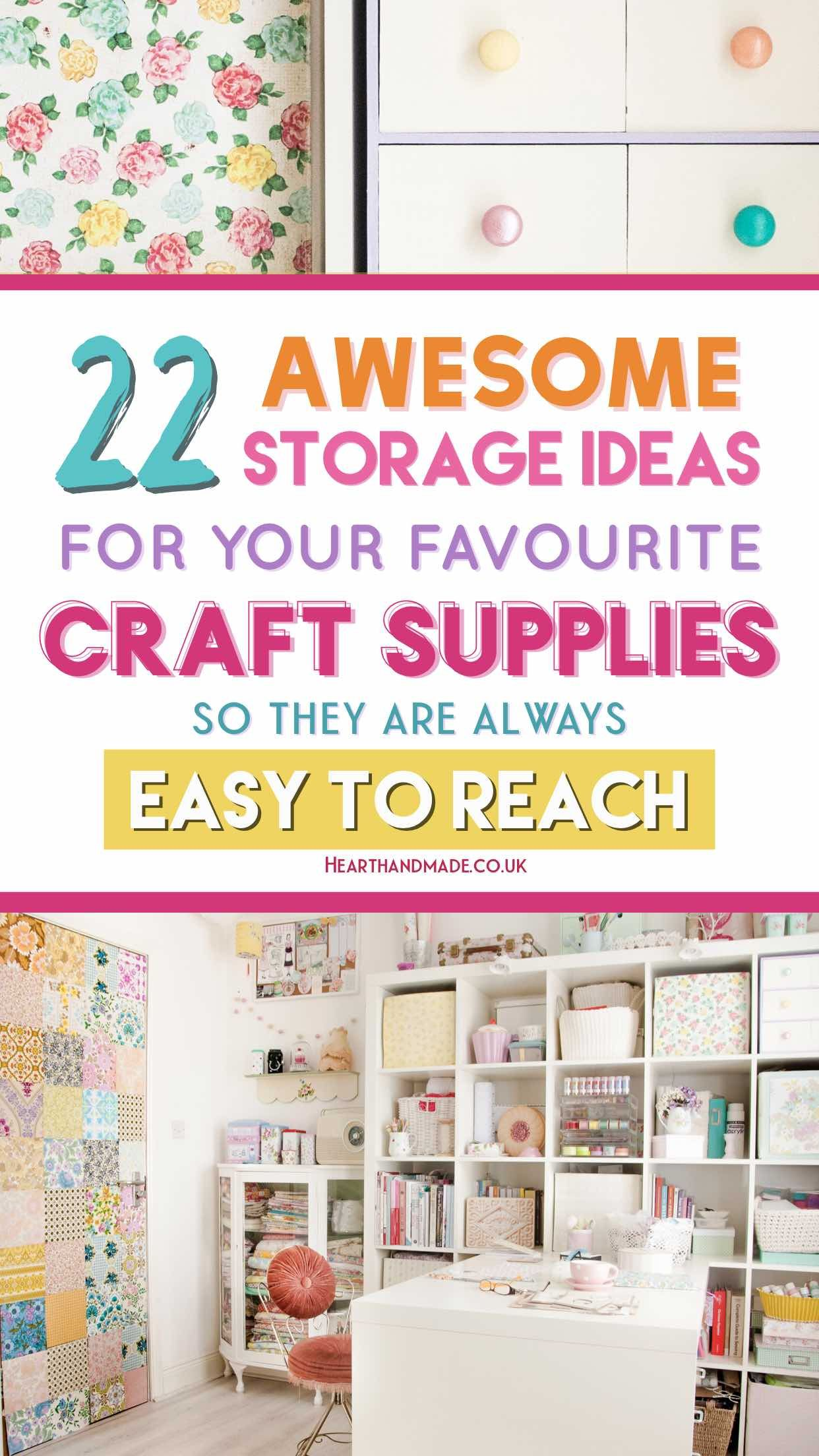 22 Craft Storage Solutions You Didn T Know You Needed Craft Storage Solutions Craft Storage Ideas For Small Spaces Craft Storage