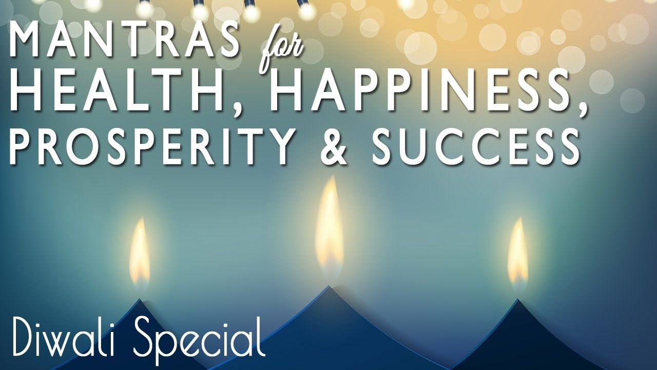 7 Powerful Mantras For Wealth Prosperity Happiness Success